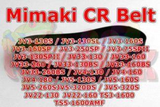 Mimaki JV3 JV4 JV33 JV5 TS3 TS5 CR Belt | Mimaki JV33 CR Belt | Mimaki JV5 CR Belt | Mimaki JV3 CR Belt | TS3 CR Belt | TS5 CR Belt