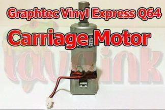 Graphtec Vinyl Express Q64 Carriage Motor